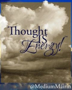 Thought IS Energy!™